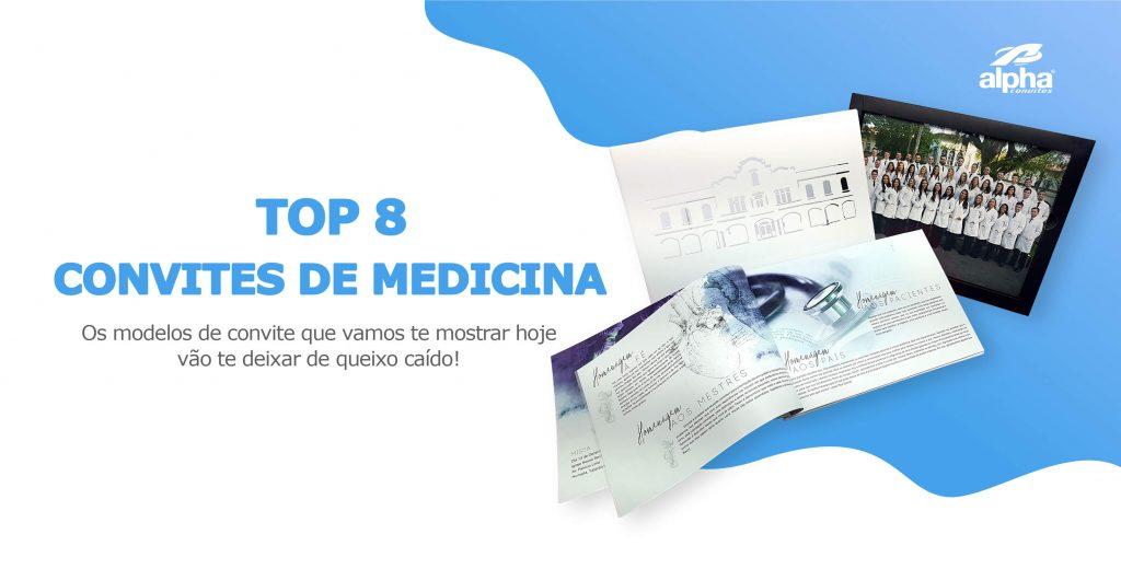 Top 8 convites de formatura de Medicina